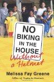 No Biking in the House